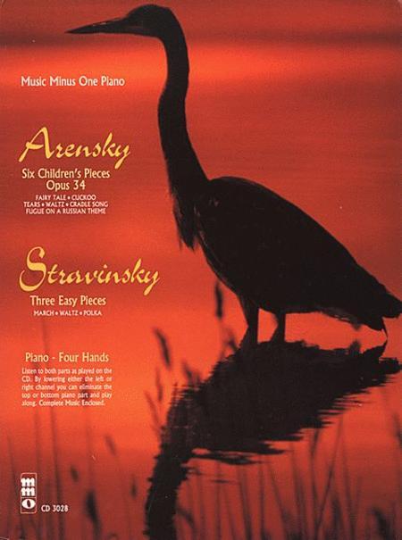 Arensky - 6 Pieces Enfantines, Op. 34; Stravinsky - 3 Easy Pieces for Piano Duet