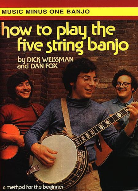 How to Play the Five String Banjo