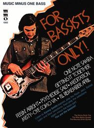 For Bassists Only!