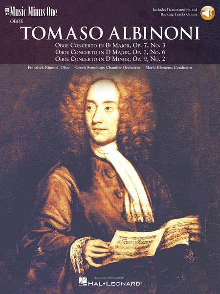 Albinoni - Oboe Concerti B-flat, Op. 7 No. 3; D Major, Op. 7, No. 6; D Minor, Op. 9, No. 2