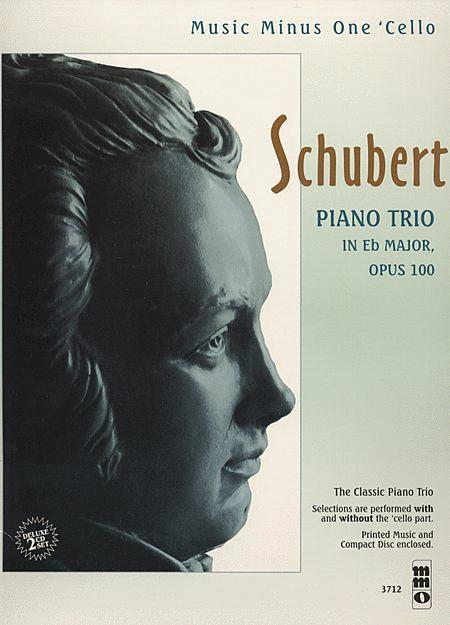 Schubert - Piano Trio in E-flat Major, Op. 100