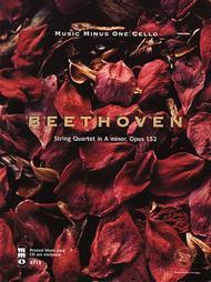 Beethoven - String Quartet in A Minor, Op. 132