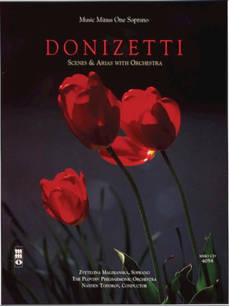 Donizetti - Scenes & Arias with Orchestra
