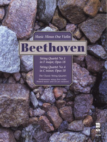 Beethoven - String Quartets, Op. 18: No. 1 in F Major & No. 4 in C Minor