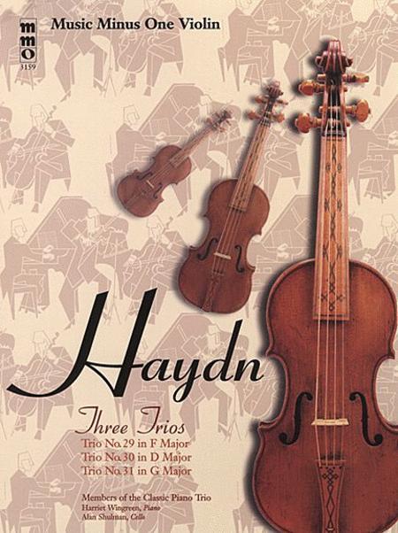 Haydn - Three Piano Trios: No. 29 in F Major, No. 30 in D Major, and No. 31 in G Major