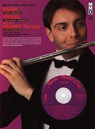 Haydn - Flute Concerto; Vivaldi - Bullfinch Concerto; Frederick The Great - Flute Concerto