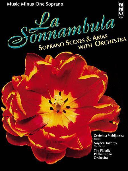 La Sonnambula: Scenes and Arias for Soprano and Orchestra