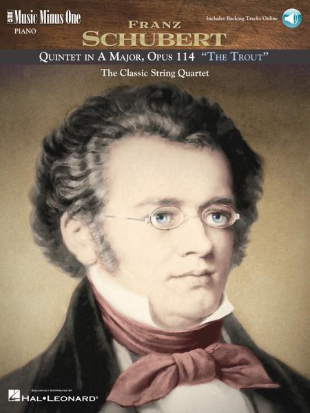 Schubert - Quintet in A Major, Op. 114, D667 The Trout