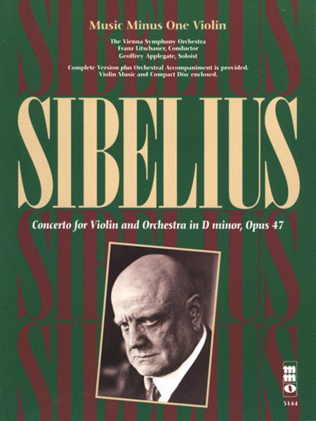 Sibelius - Violin Concerto in D Minor, Op. 47
