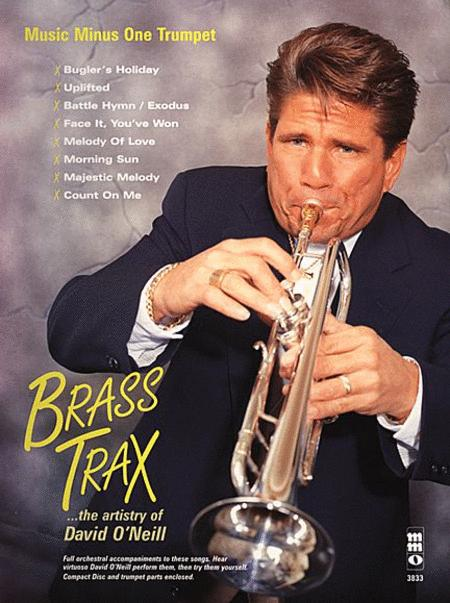 Brass Trax - The Artistry of David O'Neill
