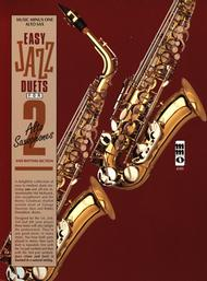 Easy Jazz Duets for 2 Alto Saxophones and Rhythm Section