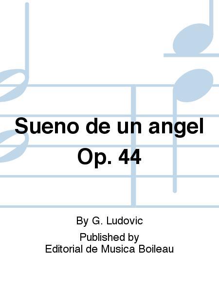 Sueno De Un Angel Op  44 Sheet Music By G  Ludovic - Sheet Music Plus