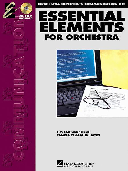 Essential Elements for Strings Orchestra Directors Communication Kit
