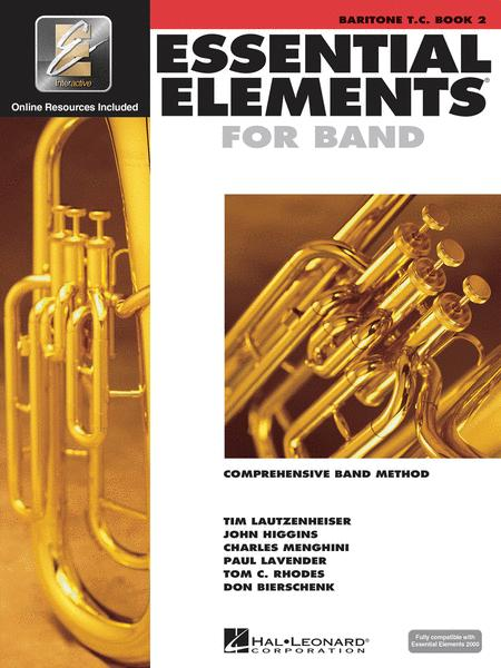 Essential Elements for Band - Baritone T.C. Book 2 with EEi