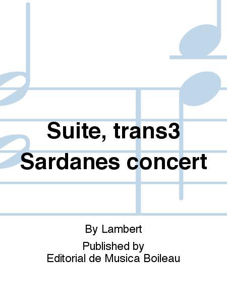 Suite, trans3 Sardanes concert