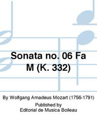 Sonata no. 06 Fa M (K. 332)