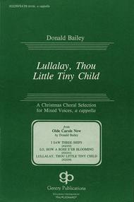 Lullalay, Thou Little Tiny Child