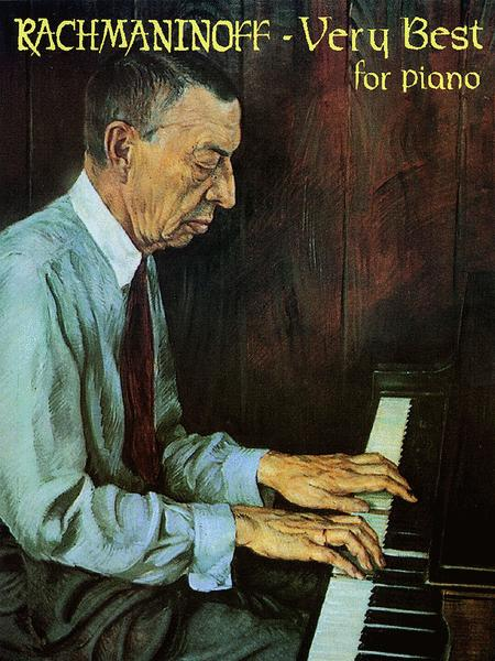 Rachmaninoff - Very Best For Piano