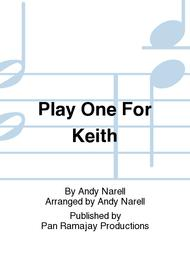 Play One For Keith