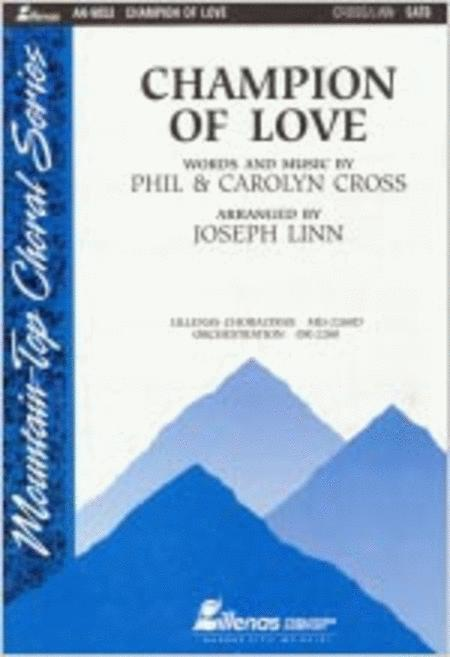 Champion Of Love Anthem Sheet Music By Phil Cross