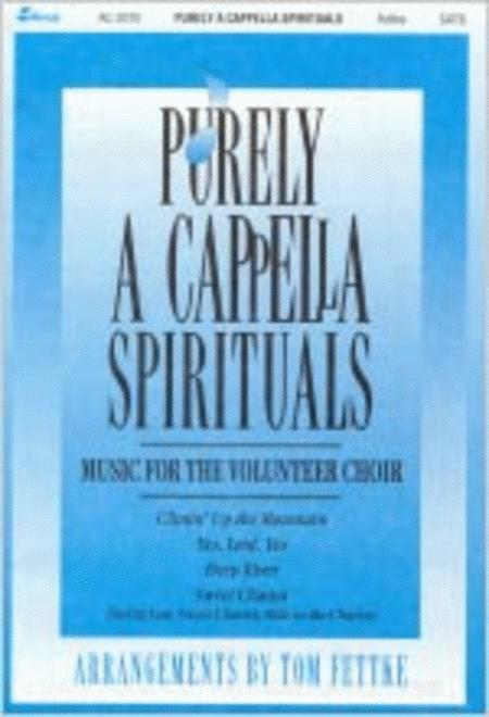 Purely A Cappella Spirituals (Anthem Collection)