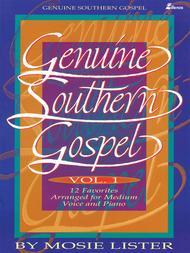 Genuine Southern Gospel Vol 1