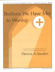 Brethren, We Have Met to Worship (Archive)
