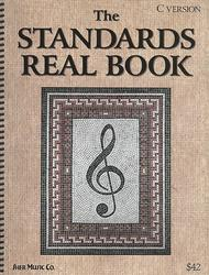 The Standards Real Book - C Edition