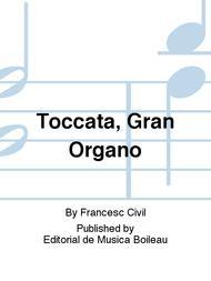 Toccata, Gran Organo