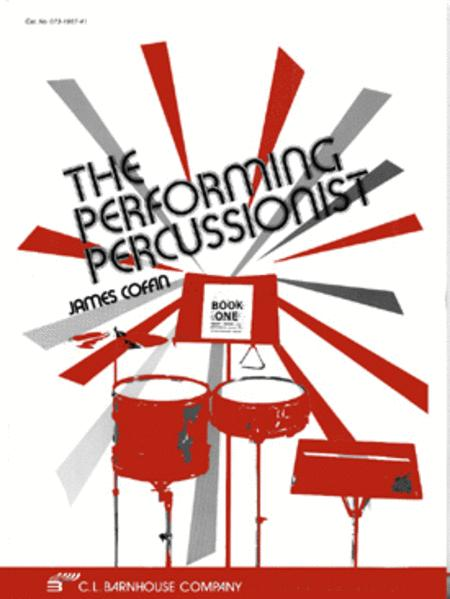 The Performing Percussionist - Book 1