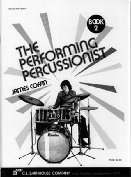 The Performing Percussionist - Book 2
