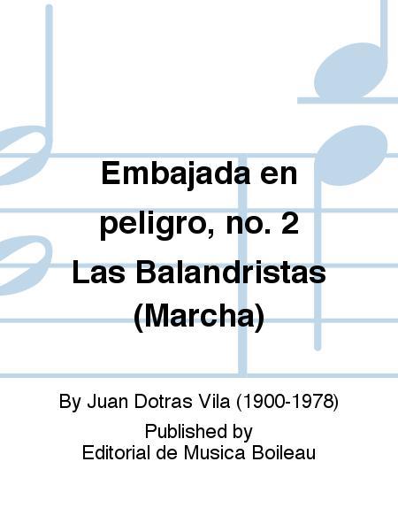 Embajada en peligro, no. 2 Las Balandristas (Marcha)