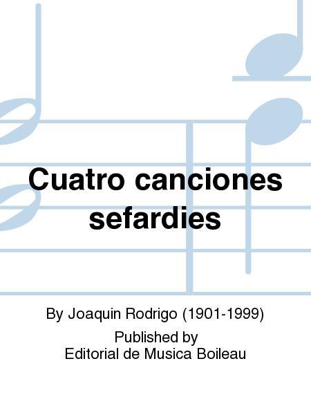 Cuatro canciones sefardies