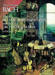 Six Brandenburg Concertos and Four Orchestral Suites