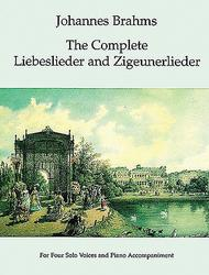 The Complete Liebeslieder and Zigeunerlieder
