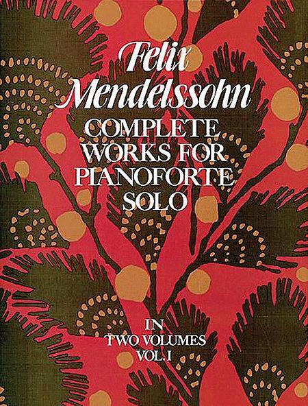 Works for Pianoforte Solo (Complete), Volume 1