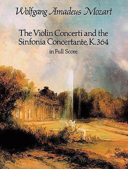 Violin Concerti and Sinfonia Concertante, K. 364