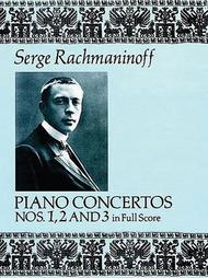 Piano Concertos Nos. 1, 2 And 3 In Full Score
