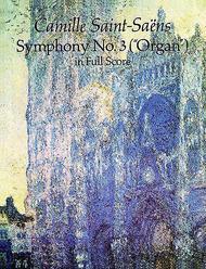 Camille Saint-Saens: Symphony No. 3 (Organ)