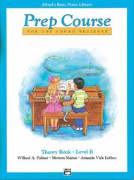 Alfred's Basic Piano Prep Course Theory, Book B