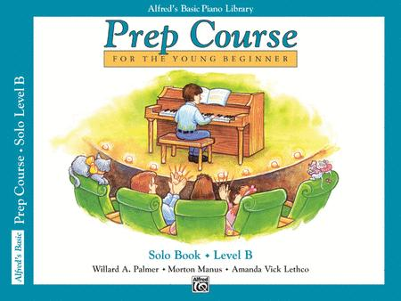 Alfred's Basic Piano Prep Course Solo Book, Book B