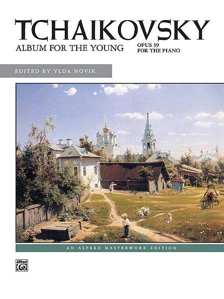 Tchaikovsky -- Album for the Young, Op. 39