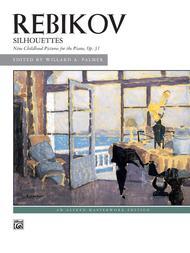 Rebikov -- Silhouettes, Op. 31
