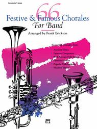 66 Festive and Famous Chorales for Band