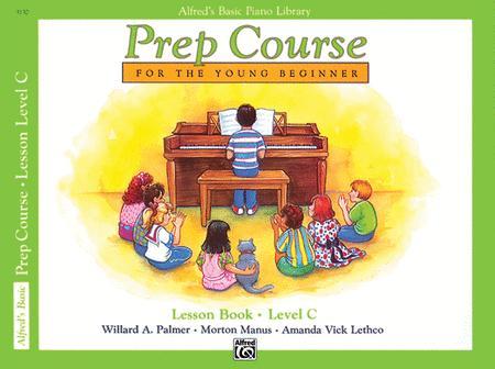 Alfred's Basic Piano Prep Course Lesson Book, Book C