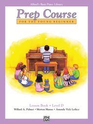 Alfred's Basic Piano Prep Course Lesson Book, Book D