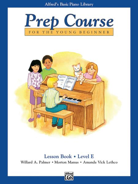 Alfred's Basic Piano Prep Course Lesson Book, Book E