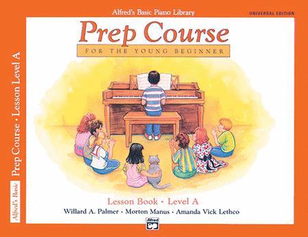 Alfred's Basic Piano Prep Course Lesson Book, Book A