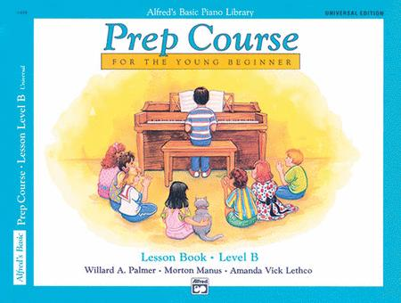 Alfred's Basic Piano Prep Course Lesson Book, Book B