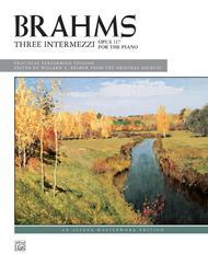 Brahms -- 3 Intermezzi, Op. 117
